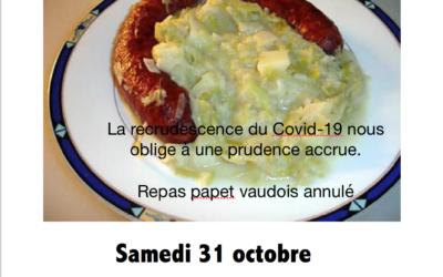"""En raison de la recrudescence de cas Covid-19, le repas   """"papet vaudois"""" est annulé. Merci de votre compréhension."""